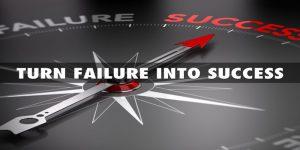Cara Mengubah kegagalan Menjadi Kesuksesan